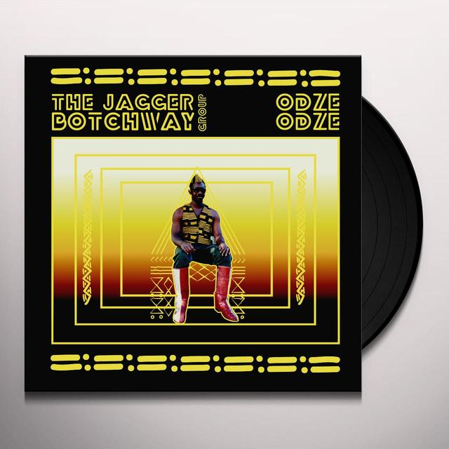 JAGGER BOTCHWAY GROUP ODZE ODZE Vinyl Record