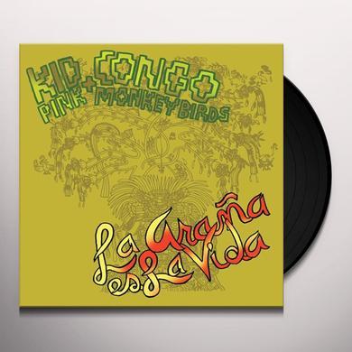 Kid Congo & The Pink Monkey Birds LA ARANA ES LA VIDA Vinyl Record