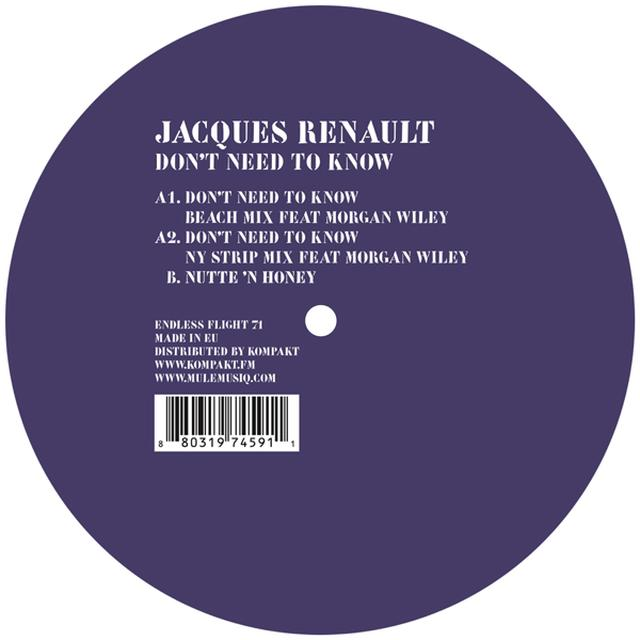 Jacques Renault DON'T NEED TO KNOW Vinyl Record