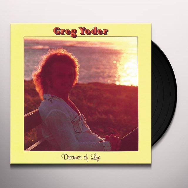 Greg Yoder DREAMER OF LIFE Vinyl Record