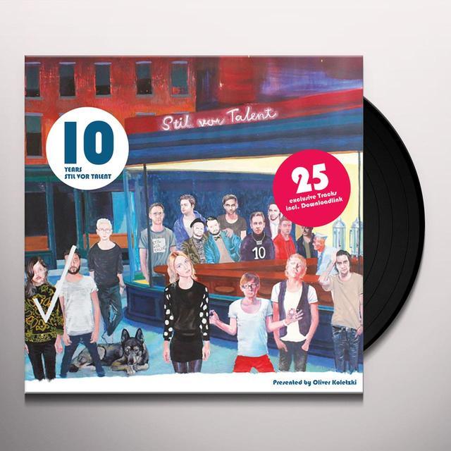 10 YEARS STIL VOR TALENT BY OLIVER KOLETZKI Vinyl Record