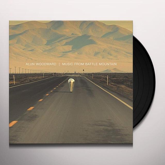 Alun Woodward MUSIC FROM BATTLE MOUNTAIN Vinyl Record - UK Import