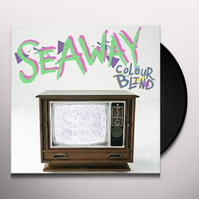 SEAWAY COLOUR BLIND Vinyl Record