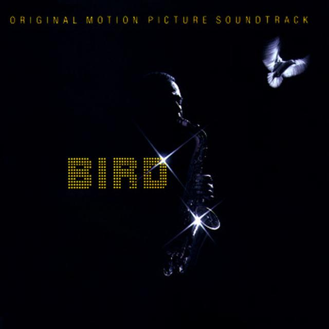 PARKER,CHARLIE (BLUE) (COLV) (GATE) (LTD) (OGV) BIRD - ORIGINAL MOTION PICTURE SOUNDTRACK Vinyl Record - Blue Vinyl
