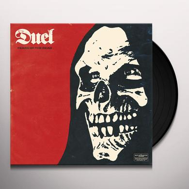 Duel FEARS OF THE DEAD Vinyl Record