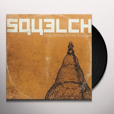 Jason Boland / Stragglers SQUELCH Vinyl Record
