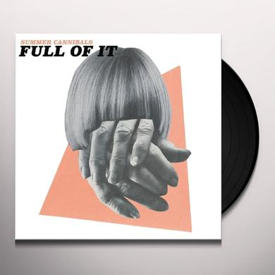 Summer Cannibals FULL OF IT Vinyl Record