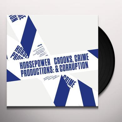 Horsepower Productions CROOKS CRIME & CORRUPTION Vinyl Record