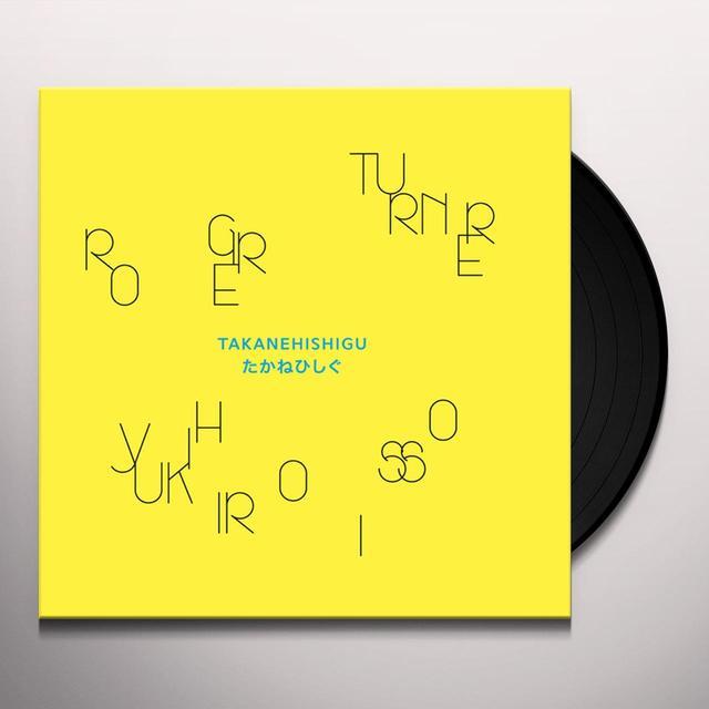 Roger Turner / Yukihiro Isso TAKANEHISHIGU Vinyl Record