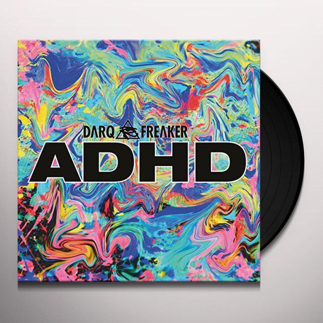 Darq E Freaker ADHD Vinyl Record