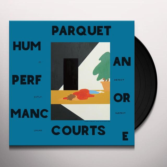 Parquet Courts HUMAN PERFORMANCE Vinyl Record