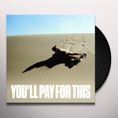Bear Hands YOU'LL PAY FOR THIS Vinyl Record