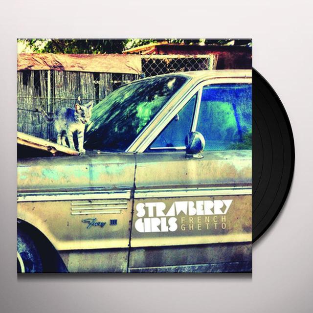 Strawberry Girls FRENCH GHETTO Vinyl Record