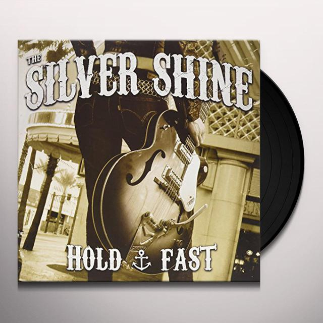 SILVER SHINE HOLD FAST Vinyl Record