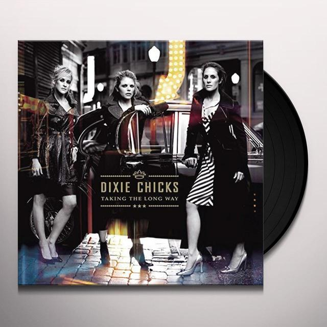 Dixie Chicks TAKING THE LONG WAY Vinyl Record - Gatefold Sleeve