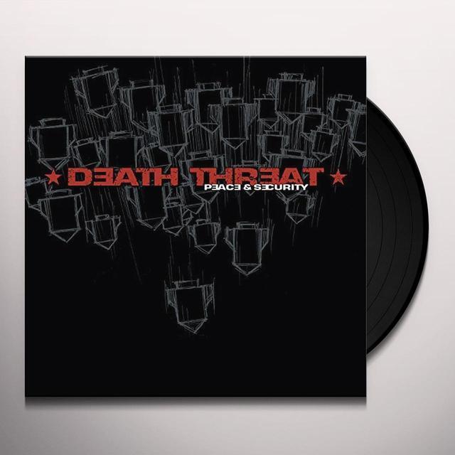 Death Threat PEACE & SECURITY Vinyl Record