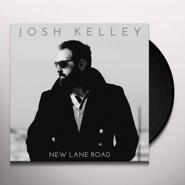 Josh Kelley NEW LANE ROAD Vinyl Record