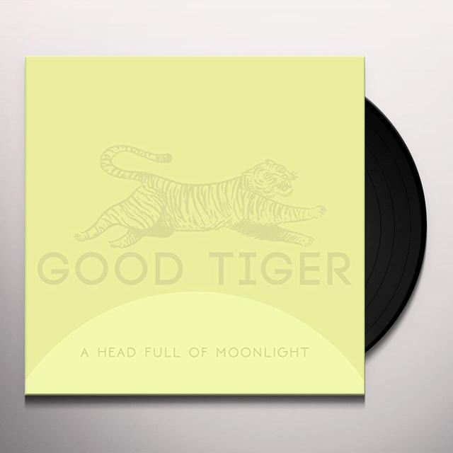 Good Tiger HEAD FULL OF MOONLIGHT Vinyl Record