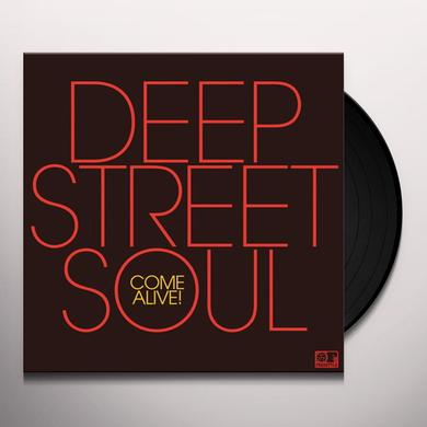 Deep Street Soul COME ALIVE Vinyl Record