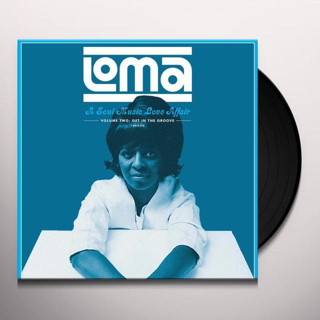 LOMA: A SOUL MUSIC LOVE AFFAIR 2 / VARIOUS Vinyl Record