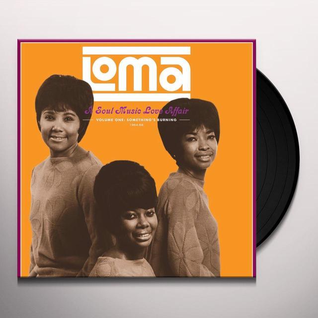 LOMA: A SOUL MUSIC LOVE AFFAIR 1 / VARIOUS Vinyl Record