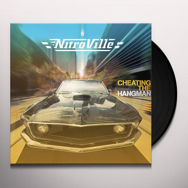NITROVILLE CHEATING THE HANGMAN Vinyl Record