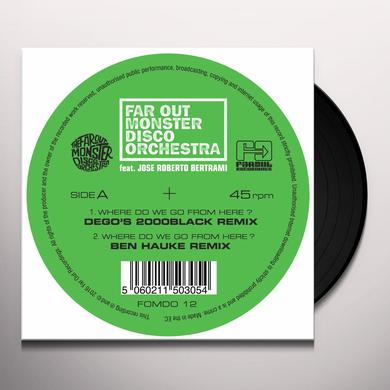 The Far Out Monster Disco Orchestra WHERE DO WE GO FROM HERE (REMIXES) Vinyl Record