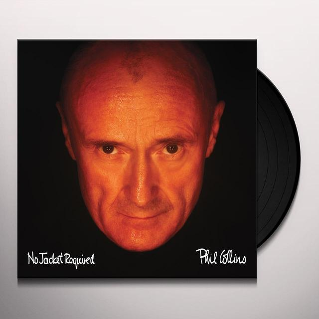 Phil Collins NO JACKET REQUIRED Vinyl Record - 180 Gram Pressing