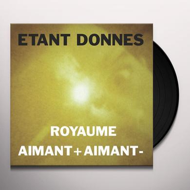 ETANT DONNES ROYAUME / AIMANT + AIMANT - Vinyl Record