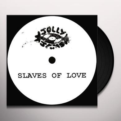 SLAVES OF LOVE SAKE OF NOTHING Vinyl Record