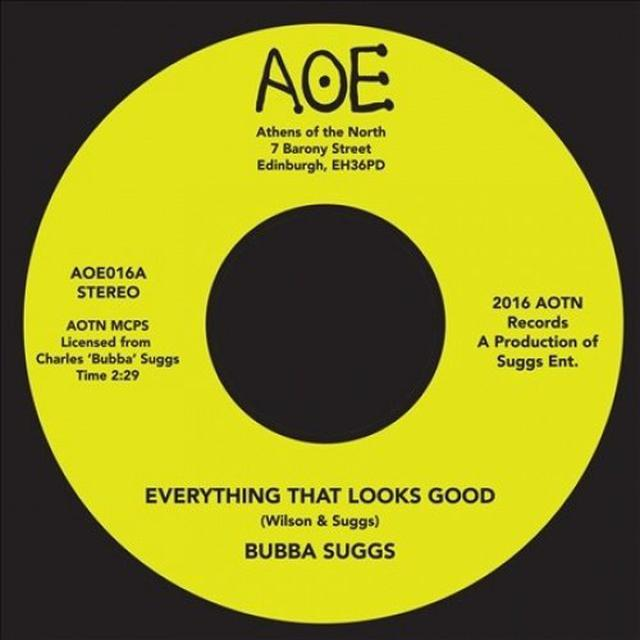 Bubba Suggs EVERYTHING THAT LOOKS GOOD Vinyl Record