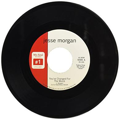 Jesse Morgan YOU'VE CHANGED FOR THE WORST Vinyl Record