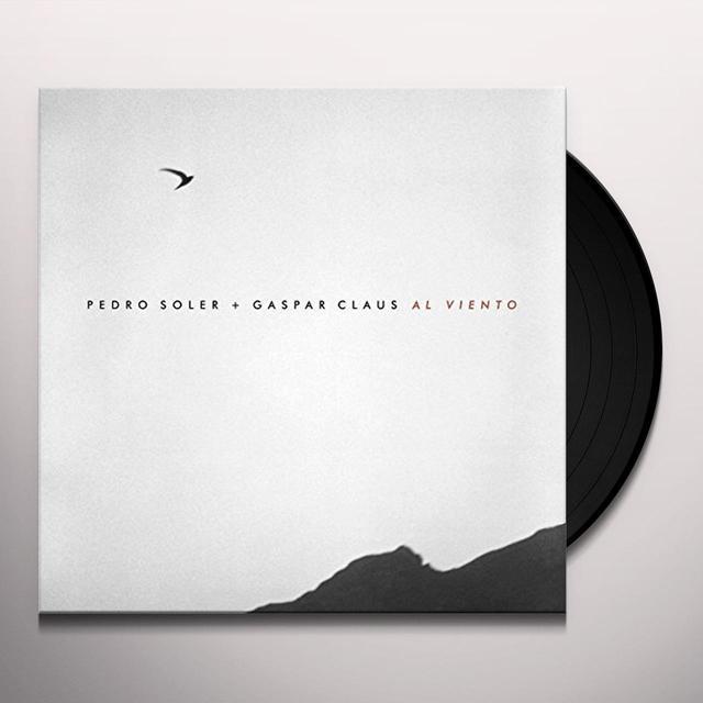 Pedro Soler / Gaspar Claus AL VIENTO Vinyl Record - UK Import