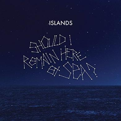 Islands SHOULD I REMAIN HERE AT SEA? Vinyl Record - UK Import