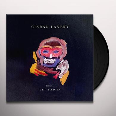 Ciaran Lavery LET BAD IN Vinyl Record