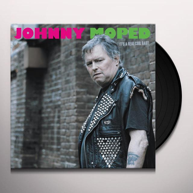 Johnny Moped IT'S A REAL COOL BABY Vinyl Record