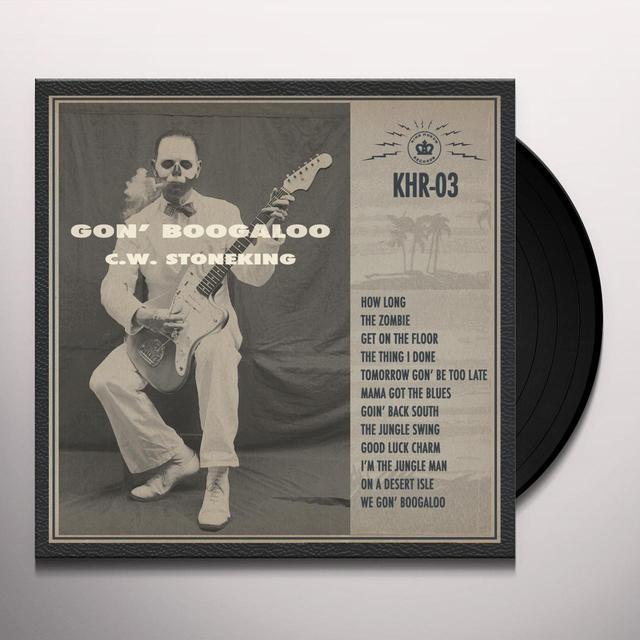 C.W. Stoneking GON' BOOGALOO Vinyl Record - Black Vinyl, Gatefold Sleeve