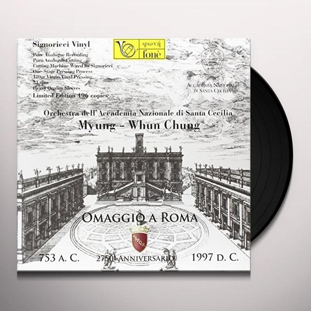 Myung-Whun Chung OMAGGIO A ROMA VOL 3 Vinyl Record - 180 Gram Pressing, Italy Import