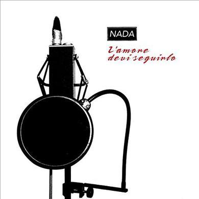 Nada L'AMORE DEVI SEGUIRLO Vinyl Record