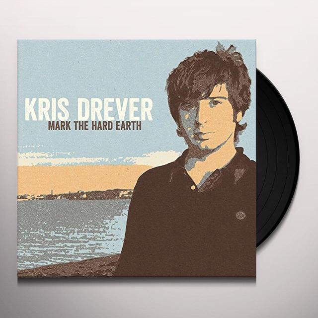 Kris Drever MARK THE HARD EARTH Vinyl Record - w/CD, UK Import