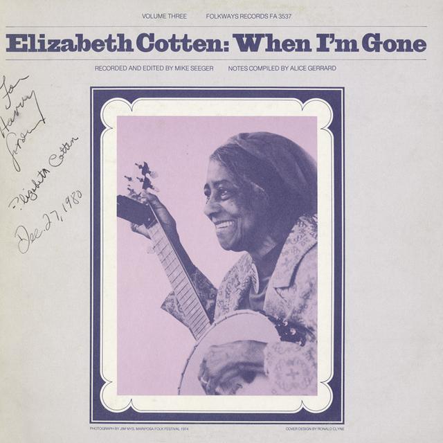 Elizabeth Cotten WHEN I'M GONE Vinyl Record