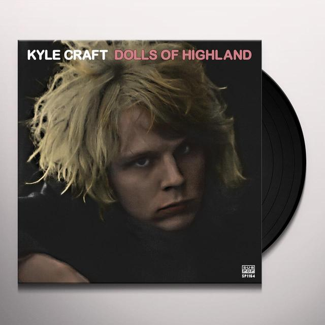 Kyle Craft DOLLS OF HIGHLAND Vinyl Record - Digital Download Included