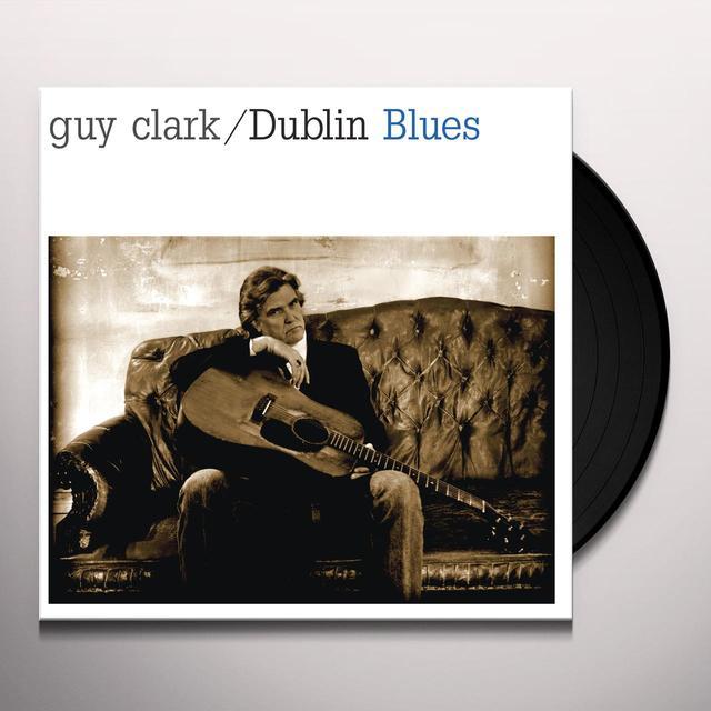 Guy Clark DUBLIN BLUES Vinyl Record