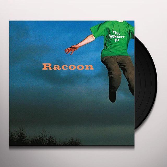 Racoon TILL MONKEYS FLY Vinyl Record - Holland Import