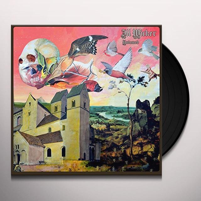 ILL WICKER UNTAMED Vinyl Record - UK Import