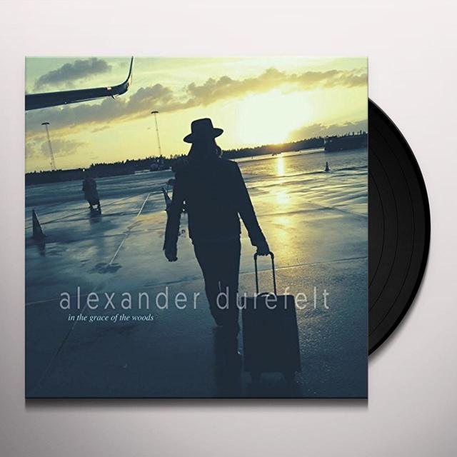 Alexander Durefelt IN THE GRACE OF THE WOODS Vinyl Record - UK Release