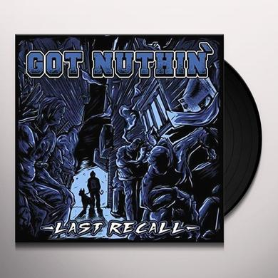 GOT NUTHIN LAST RECALL Vinyl Record