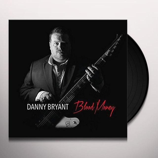 Danny Bryant BLOOD MONEY Vinyl Record - 180 Gram Pressing, UK Import