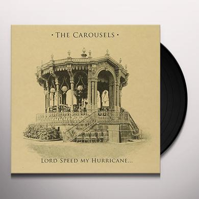 Carousels LORD SPEED MY HURRICANE Vinyl Record