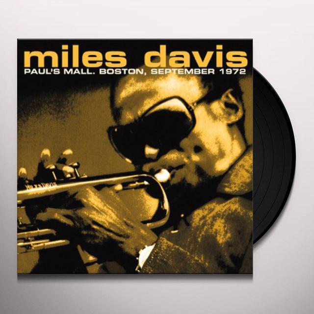 Miles Davis PAUL'S MALL, BOSTON SEPTEMBER 1972 Vinyl Record - 180 Gram Pressing